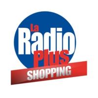Logo de la radio La Radio Plus Shopping