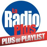 Logo de la radio La Radio Plus - Plus de Playist