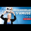 Logo of show Mademoiselle s'amuse