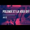 Logo de l'émission Polemix et la voix off
