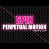 Logo de l'émission SPIN Perpetual Motion