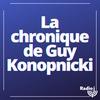 Logo de l'émission La chronique de Guy Konopnicki