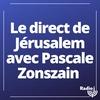 Logo de l'émission Le direct de Jérusalem avec Pascale Zonszain