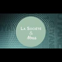 Logo de l'émission La Société et Nous