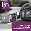 Logo of show LFM INFO - LE RAPPEL DES TITRES