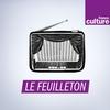 Logo de l'émission Fictions - Le Feuilleton