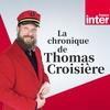 Logo de l'émission La chronique de Thomas Croisière