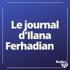 Logo de l'émission Le journal d'Ilana Ferhadian