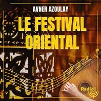 Logo de l'émission Le festival oriental