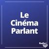 Logo de l'émission Le cinéma parlant