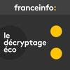 Logo de l'émission Le décryptage éco