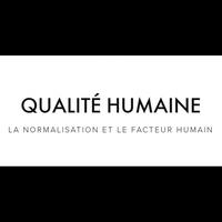 Logo of show Qualité humaine - la normalisation et le facteur humain