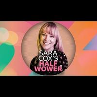 Logo de l'émission Sara Cox's Half Wower