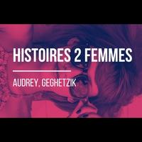 Logo de l'émission Histoires 2 Femmes