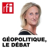 Logo de l'émission Géopolitique, le débat