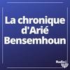 Logo de l'émission La chronique géopolitique d'Arié Bensemhoun