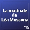 Logo de l'émission La matinale de Léa Moscona