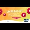 Logo of show La Playlist ACTIV