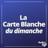 Logo of show La carte blanche du dimanche
