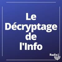 Logo of show Le décryptage de l'info.