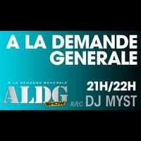Logo of show A La Demande Générale