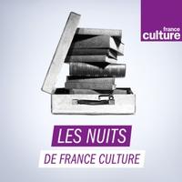 Logo of show Les Nuits de France Culture - rediffusion