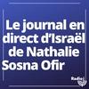 Logo de l'émission Le journal en direct d'Israël de Nathalie Sosna Ofir