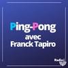 Logo de l'émission Ping-Pong avec Frank Tapiro