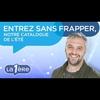 Logo of show Entrez sans frapper, notre Catalogue de l'Eté