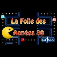 Logo de l'émission La Folie des Années 80