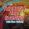 Logo of show Through the Evening