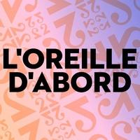Logo de l'émission L'oreille d'abord