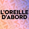 Logo of show L'oreille d'abord