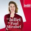 Logo de l'émission Le billet de Paul Mirabel