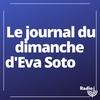 Logo of show Le journal du dimanche d'Eva Soto
