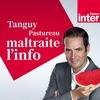 Logo de l'émission Tanguy Pastureau maltraite l'info