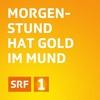 Logo of show Morgenstund hat Gold im Mund