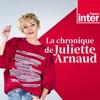 Logo de l'émission La Chronique de Juliette Arnaud