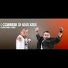 Logo de l'émission I Corrieri di Kiss Kiss
