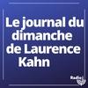 Logo of show Le journal du dimanche de Laurence Kahn