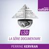 Logo of show LSD, La série documentaire