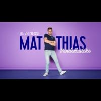 Logo de l'émission Matthias Vandenbulcke