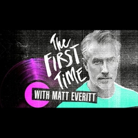 Logo of show The First Time With...