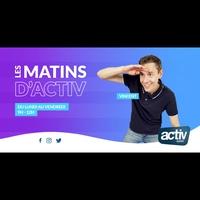 Logo of show Les Matins d'ACTIV