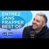 Logo de l'émission Entrez sans frapper - best of