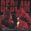 Cover of the album Bedlamitez Rize