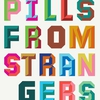 Cover of the album Pills From Strangers