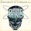 Couverture de l'album Symptomatic of a Greater Ill