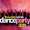 Cover of the album Dance Party 2011 (Mixed by The Happy Boys)