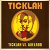 Couverture de l'album Ticklah vs. Axelrod